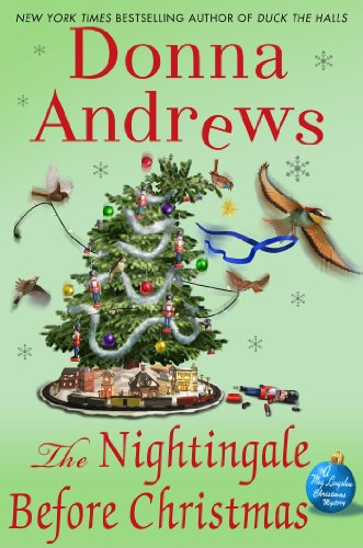 The Nightingale Before Christmas: A Meg Langslow Christmas Mystery (Meg Langslow Mysteries Book 18)