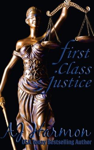 First Class Justice (First Class Novels) (Volume 3)