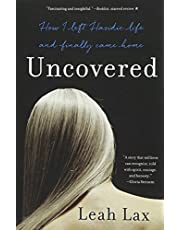 Uncovered: How I Left Hasidic Life and Finally Came Home