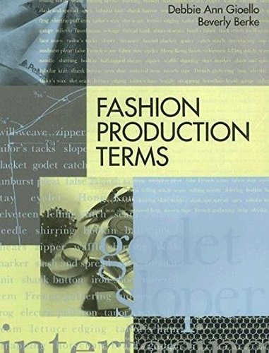 Fashion Production Terms (Language of Fashion Series) by Brand: Fairchild Pubns