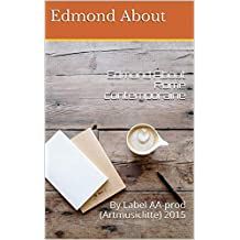 Edmond About Rome contemporaine: By Label AA-prod (Artmusiclitte) 2015 (French Edition)