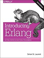 Introducing Erlang: Getting Started in Functional Programming, 2nd Edition Front Cover