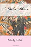 In God's Silence, Charles Dale, 1495438635