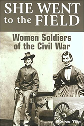 Amazon she went to the field women soldiers of the civil war amazon she went to the field women soldiers of the civil war ebook bonnie tsui kindle store fandeluxe Choice Image