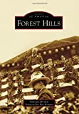 Forest Hills, Nicholas Hirshon and Foreword by Ray Romano, 0738597856
