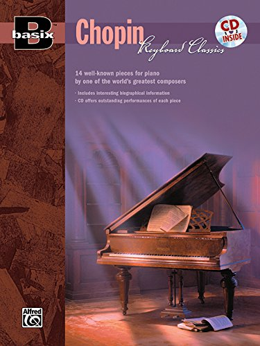 Basix Keyboard Classics Chopin: 14 Well-Known Pieces for Piano by One of the World