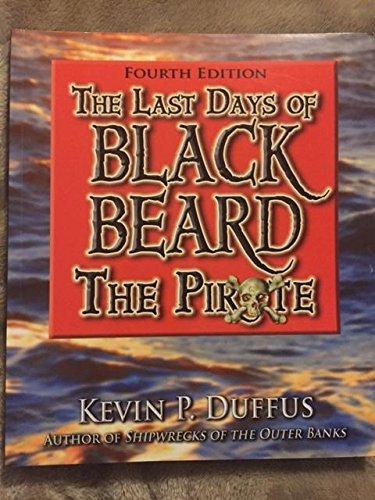 The Last Days of Blackbeard the Pirate