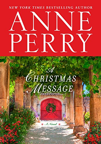 A Christmas Message: A Novel (Messages Christmas General)