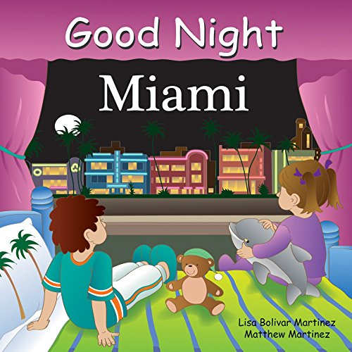 Good Night Miami (Good Night Our World) (Best Baby Stores In Miami)