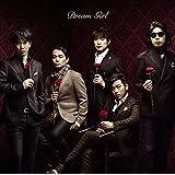 Dream Girl(初回生産限定盤)(DVD付)