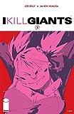 I KILL GIANTS #5 (NM 9.8 Movie Coming)