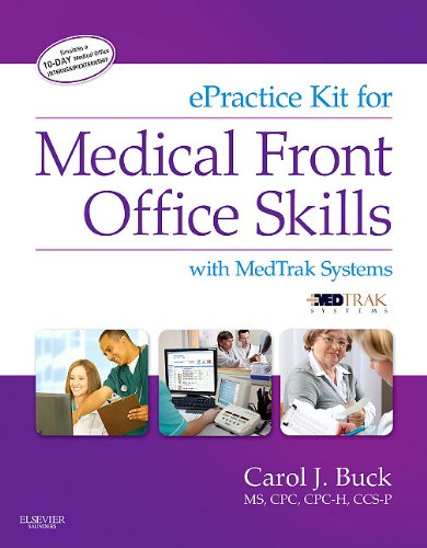 ePractice Kit for Medical Front Office Skills with MedTrak Systems, 1e