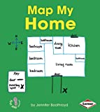 Map My Home, Jennifer Boothroyd, 1467711101