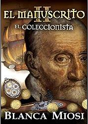 EL MANUSCRITO II El coleccionista (Spanish Edition)