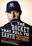 The Rocket That Fell to Earth, Jeff Pearlman, 0061724750