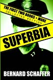 Superbia Collected Edition (Books 1 + 2, Way of the Warrior, + More)