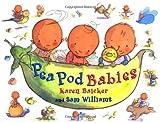 Pea Pod Babies, Karen Baicker, 1593540035