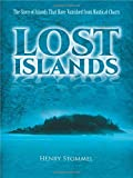 """""""Lost Islands - The Story of Islands That Have Vanished from Nautical Charts"""" av Henry Stommel"""