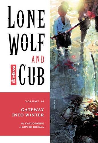 Lone Wolf and Cub Volume 16: The Gateway into Winter ...