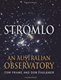 Front cover for the book Stromlo : an Australian observatory by Tom Frame