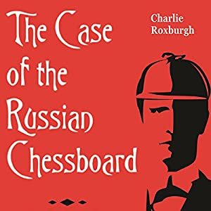The Case of the Russian Chessboard Audiobook