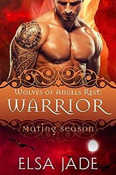 Warrior: Wolves of Angels Rest #4 by [Jade, Elsa]