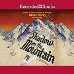 Shadow on the Mountain | Margi Preus