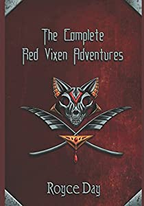 The Complete Red Vixen Adventures (The Red Vixen Adventures)