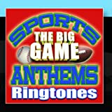 Sports Anthems Ringtones - The Big Game