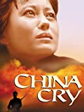 China Cry: A True Story