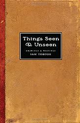 Things Seen & Unseen: Drawings & Writings, 1999-2004