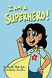 I Am a Superhero!