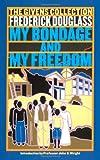My Bondage and My Freedom, Frederick Douglass, 0743460596