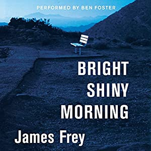 Bright Shiny Morning Audiobook