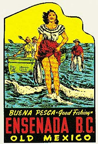 Ensenada BC Old Mexico Good Fishing Vintage Decal Sticker Souvenir