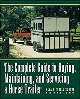 The Complete Guide to Buying a Horse Trailer (Howell reference books)