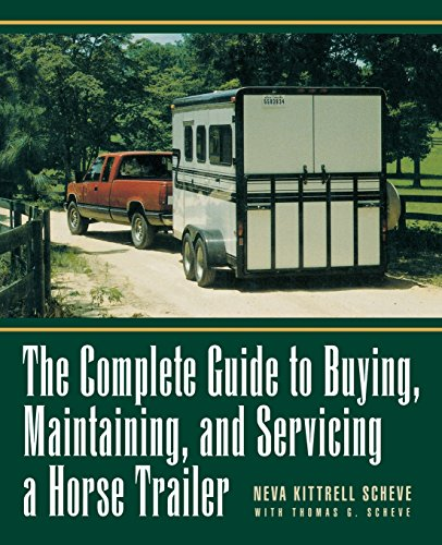 o Buying, Maintaining, and Servicing a Horse Trailer (Howell Reference Books) ()