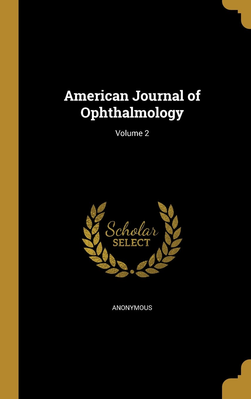 American Journal of Ophthalmology; Volume 2 ebook