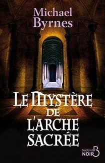 Le mystère de l'arche sacrée par Byrnes