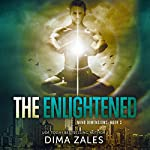 The Enlightened : Mind Dimensions, Book 3 | Dima Zales