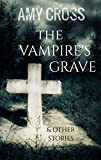 Bargain eBook - The Vampire s Grave and Other Stories