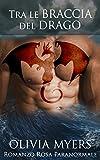 Romanzo Rosa Paranormale: Tra le braccia del