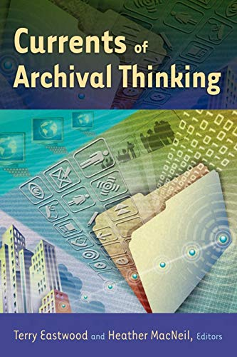 Currents of Archival Thinking