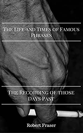Amazon The Life And Times Of Famous Phrases The Recording Of Stunning Famous Phrases About Life