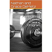 Powerlifting: A 9 Week Training Program