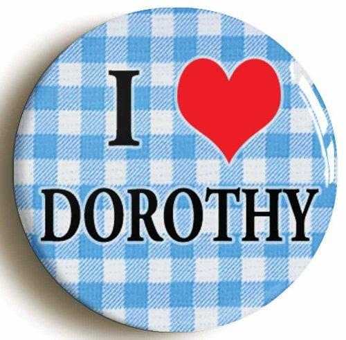 I Heart Love Dorothy The Wonderful Wizard of Oz Pin Button (Size 1inch Diameter)