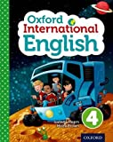 Oxford International Primary English Student Book 4: A Structured Language and Literacy Course with an International Approach