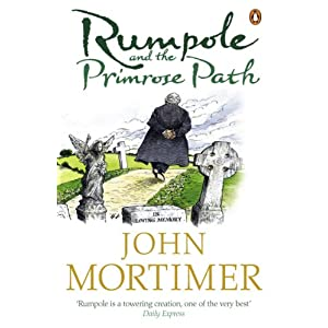 Rumpole and the Primrose Path (Rumpole of the Bailey Book 12)