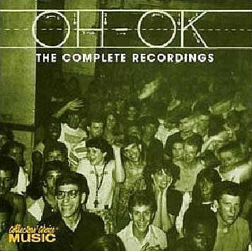 Oh-OK: The Complete Recordings