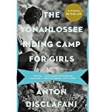 Anton DiSclafani The Yonahlossee Riding Camp for Girls (Paperback) - Common